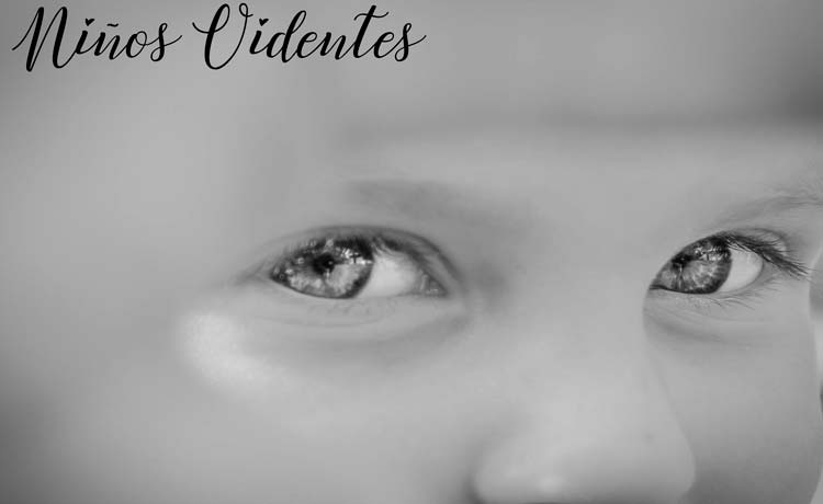 niños videntes