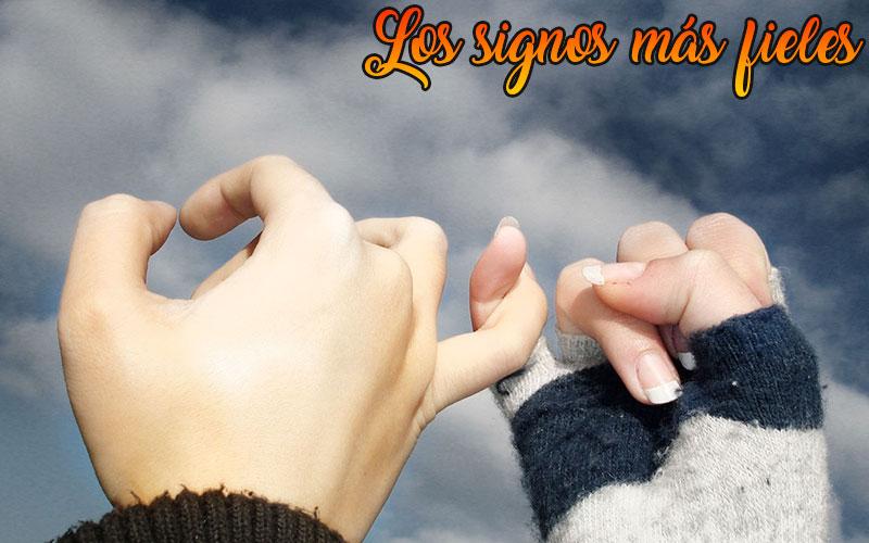 los signos mas fieles